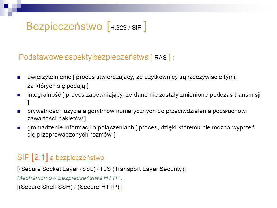 Bezpieczeństwo [H.323 / SIP ]